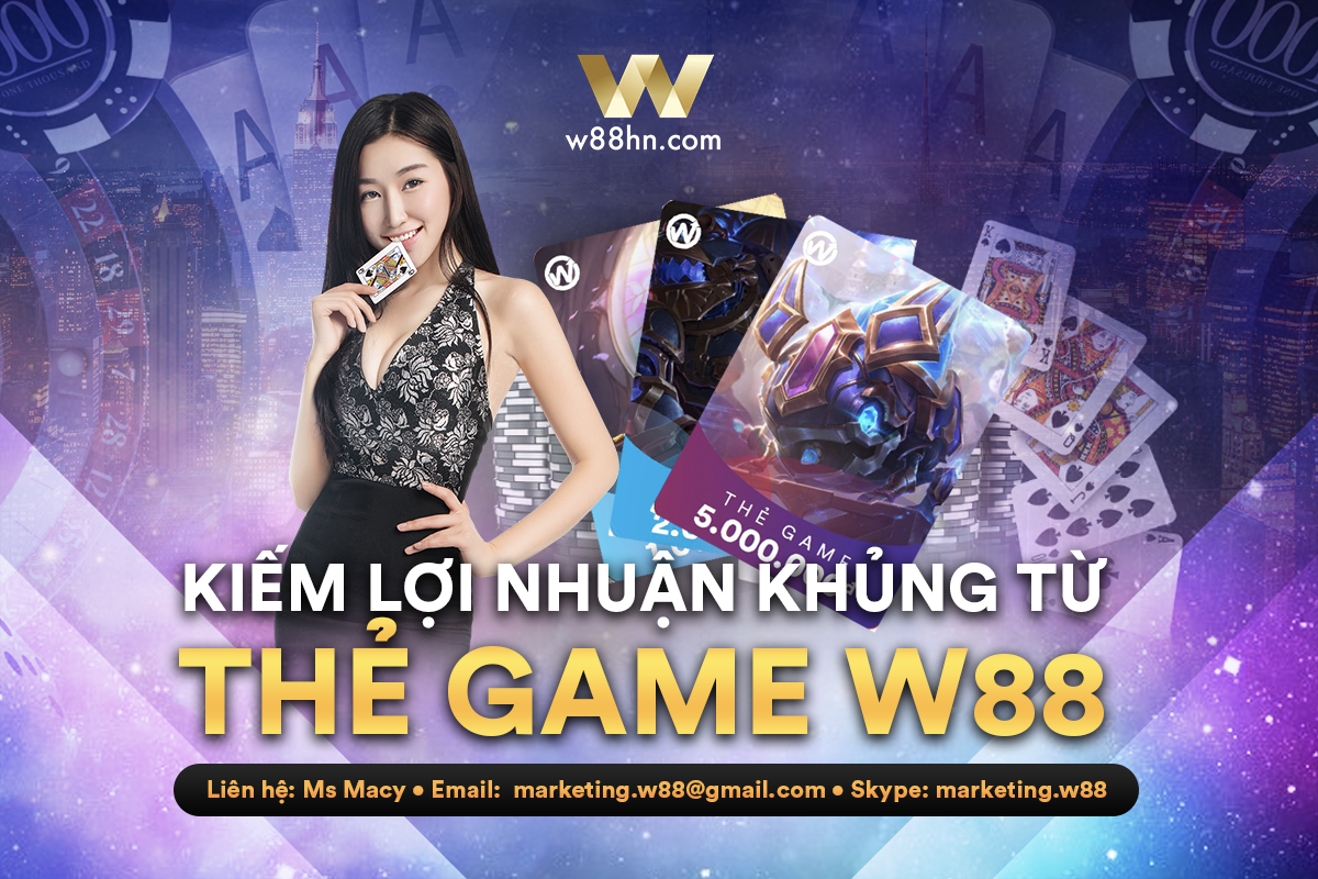 bán thẻ game W88 online